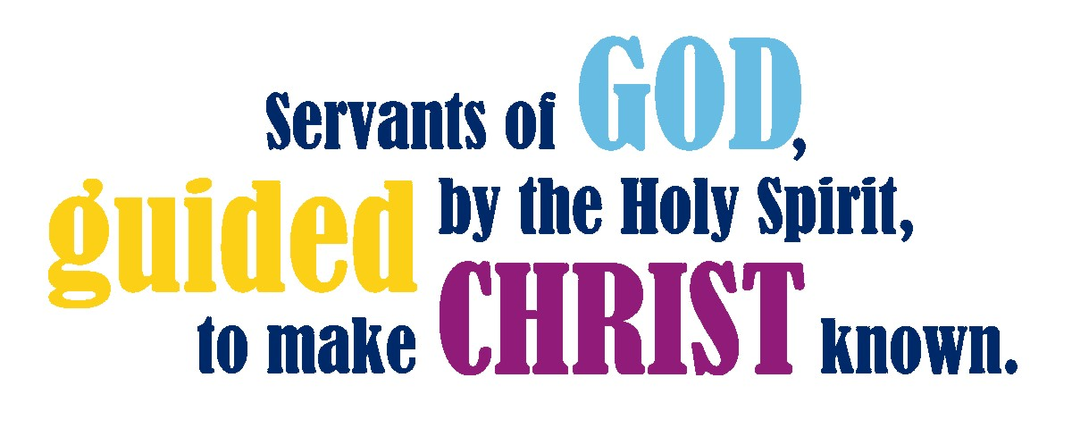 Sevents of God, guided by the Holy Spirit, to make Christ known